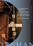 Astronome: A Night at the Opera - A Disturbing Initiation (Ontological-Hysteric Theater, Vol. 2)