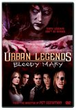 Urban Legends - Bloody Mary