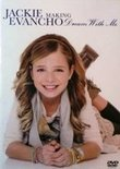 Jackie Evancho - Making Dream with Me DVD