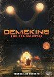 Demeking: The Sea Monster