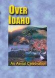 Over Idaho An Aerial Celebration