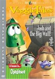 Veggie Tales: Josh and the Big Wall!