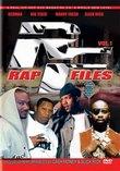 Rap Files Vol. 1