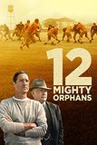 12 Mighty Orphans [Blu-ray]