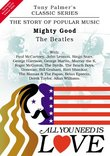 All You Need Is Love, Vol. 13: Mighty Good - The Beatles