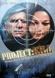Project: Kill (1977)