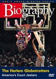 Biography - The Harlem Globetrotters: America's Court Jesters