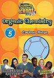 Standard Deviants School Organic Chemistry Module 5: Carbon Rings