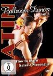 Latin Ballroom Dancer, Vol.1: How to Learn Salsa & Merengue