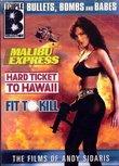 Andy Sidaris Box Set Vol. 1: Malibu Express/Hard Ticket to Hawaii/Fit to Kill