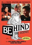 Behind the Scenes, Vol. 2: Theatre, Sculpture and Photography