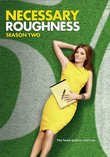 Necessary Roughness: Season Two
