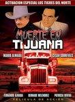 Muerte En Tijuana