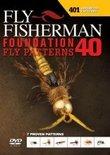 Fly Fisherman Foundation 40 Fly Patterns 401 Advanced Fishing DVD