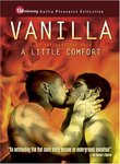 Vanilla/A Little Comfort