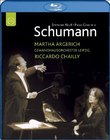 Schumann: Symphony No. 4 - Piano Concerto - featuring Martha Argerich and Riccardo Chailly [Blu-ray]