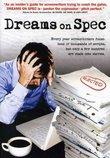 Dreams on Spec (2007)