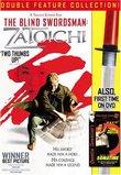 The Blind Swordsman: Zatoichi /Sonatine Double Feature