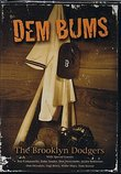 Dem Bums - The Brooklyn Dodgers