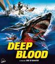Deep Blood [Blu-ray]