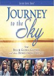 Bill & Gloria Gaither and Their Homecoming Friends: Journey to the Sky