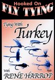 Hooked on Fly Tying - Tying with Turkey