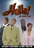 Holla!: The Family Hour