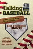 Talking Baseball with Ed Randall - San Francisco Giants - Vol. 1