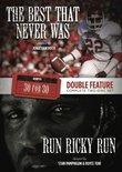ESPN Films 30 for 30 Double Feature: Best That Never Was and Run Ricky Run