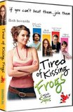 Canasada De Besar Sapos (Tired of Kissing Frogs)
