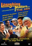 Laughing Matters: The Men