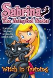Sabrina the Animated Series: Witch in Training