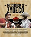 Kingdom Of Zydeco, The [Blu-ray]
