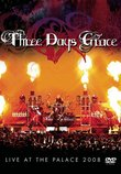 Three Days Grace:Live At The Palace 2008 (clean)