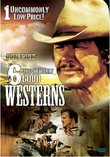 Our Pick: 6 Uncommonly Good Westerns