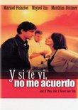 Y Si Te VI No Me Acuerdo (Spanish)