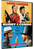 Buddy Combo: Loose Cannons/Another You