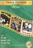 Horror Classics Triple Feature, Vol. 3 (The Ape / Doomed to Die / The Fatal Hour)