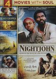 4-Movies With Soul: Honeydripper / Nightjohn / Sophie and the MoonHanger / Race to Freedom: The Underground Railroad