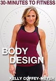30 Minutes to Fitness: Body Design with Kelly Coffey-Meyer