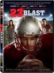 23 Blast: Based on an Incredible True Story