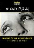 Man Ray: Prophet of Avant-Garde Director's Edition