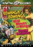 Bowanga Bowanga/Wild Women of Wongo/Virgin Sacrifice