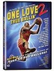 One Love: True Ballin' 2