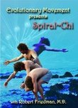 Evolutionary Movement Presents Spiral Chi