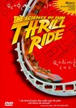 Thrill Ride - The Science of Fun (Large Format)