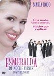 Esmeralda de Noche Vienes