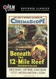 Beneath the 12 Mile Reef (The Film Detective Restored Version)