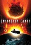 Collision Earth