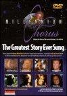 Millennium Chorus - The Greatest Story Ever Sung
